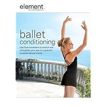 Element: Ballet Conditioning (2007)