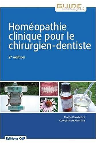 En ligne téléchargement Homéopathie clinique pour le chirurgien dentiste pdf, epub