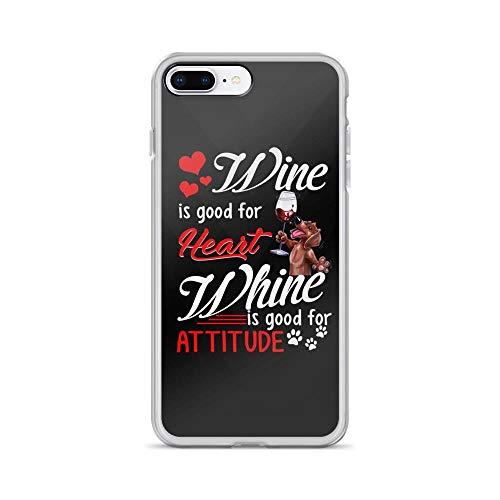 iPhone 7 Plus/8 Plus Pure Clear Case Cases Cover Wine is Good for Heart Whine is Good for Attitude - Cute Dachshund TPU Compatible Anti Bumps Cover