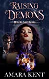 Raising Demons: Hellfire Saga Book 1