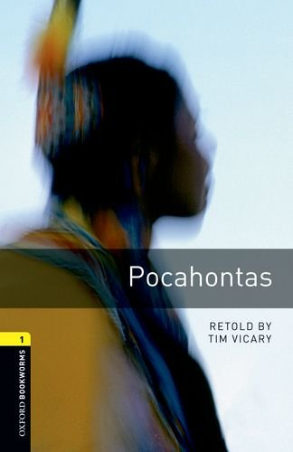 Jamestown Oxford - Oxford Bookworms Library:  Pocahontas: Level 1: 400-Word Vocabulary