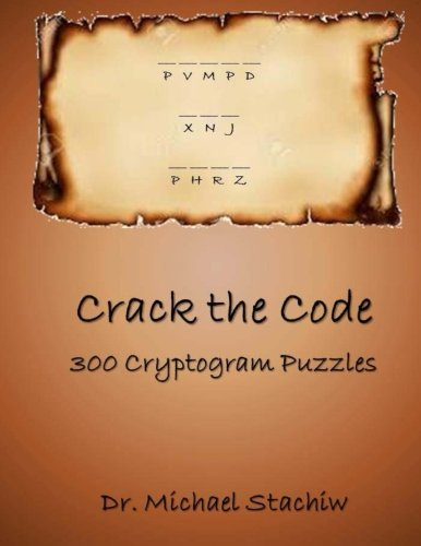 Crack the Code: 300 Cryptogram Puzzles