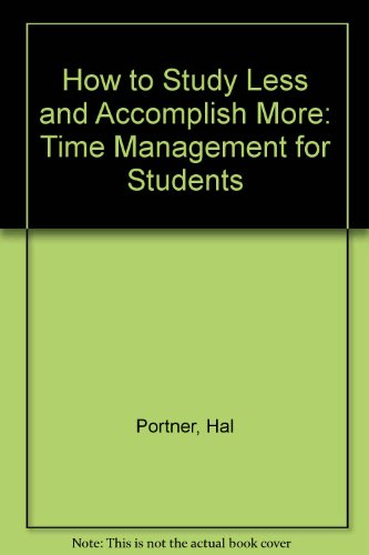 How to Study Less and Accomplish More: Time Management for Students