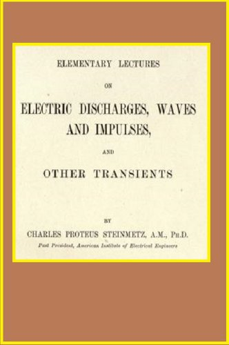 Elementary lectures on electric discharges, waves and impulses and other transients -