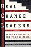 Real Change Leaders, RCL Team and Jon R. Katzenbach, 0812926269