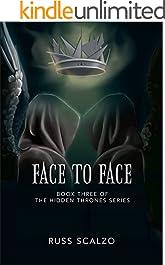 Face to Face (Hidden Thrones Book 3)