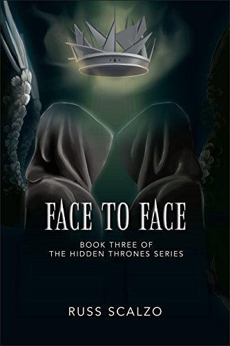 Face to Face (Hidden Thrones Book 3) (So Nice To See Your Face Again)