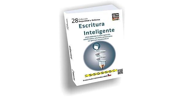 Escritura inteligente: Evelyn Isabel Aguilera Arce, SEGURIDAD Y DEFENSA, CPO CSSM Marcelo MACIEL SOSA: 9789962710905: Amazon.com: Books