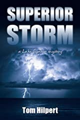 Superior Storm (Lake Superior Mysteries Book 2) Kindle Edition