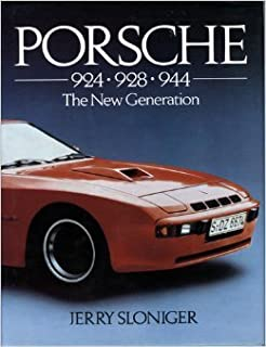 Porsche 924, 928, 944: The New Generation