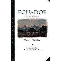 Ecuador: A Travel Journal
