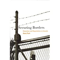 Securing Borders: Detention and Deportation in Canada