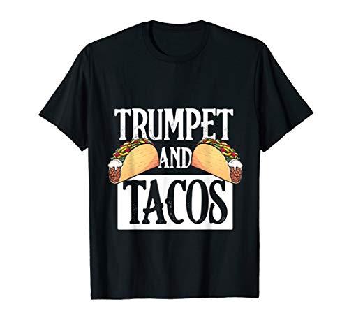 Trumpet T-Shirt - Tacos Latino Latina Mexico Music Trumpeter