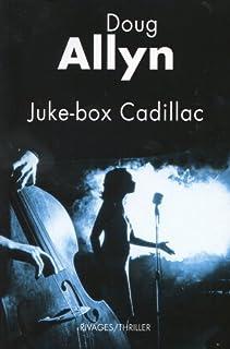 Juke-box Cadillac, Allyn, Doug