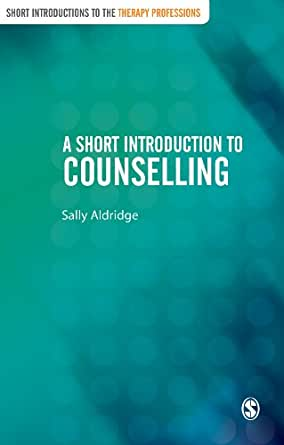 A Short Introduction to Counselling (Short Introductions