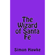 The Wizard of Santa Fe (The Wizard of 4th Street Book 6)