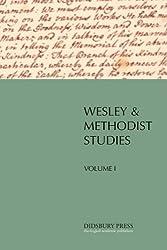 Wesley and Methodist Studies (vol. I)