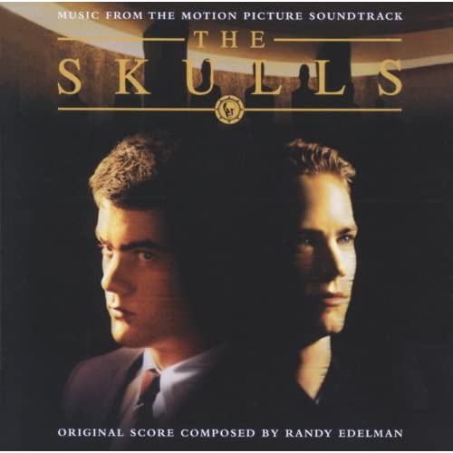 The Skulls (Music From The Motion Picture Soundtrack)