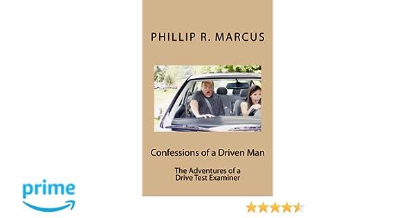 Confessions of a Driven Man