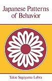 Japanese Patterns of Behavior (East West Center Book)