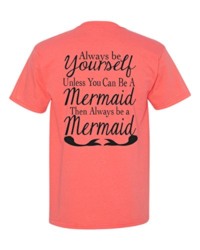 southern-belle-shirt-always-be-yourself-unless-you-can-be-a-mermaid-medium-coral