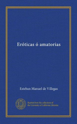 Eróticas ó amatorias (Spanish Edition)