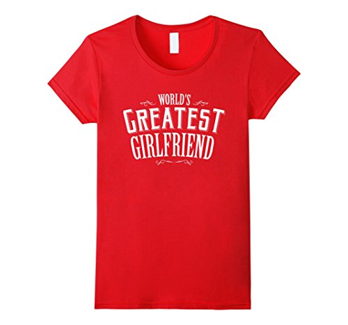 [Women's World's Greatest Girlfriend T Shirt Funny Dating Tee Large Red] (Greatest Halloween Costumes Ever)