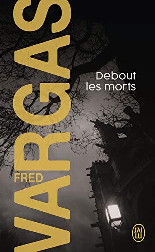Debout Les Morts Nouveau Policier French Edition Fred