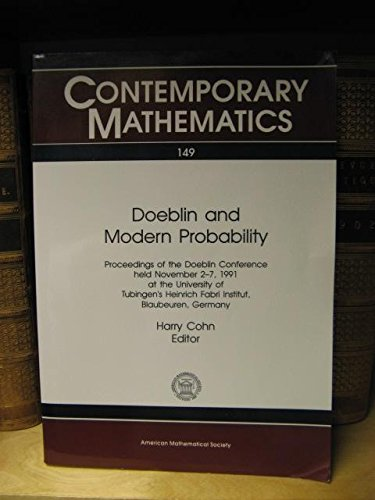 Doeblin and Modern Probability: Proceedings of the Foeblin Conference