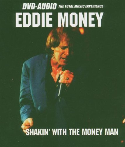 Shakin' With The Money Man [DVD AUDIO] by Eddie Money (Eddie Money Dvd)