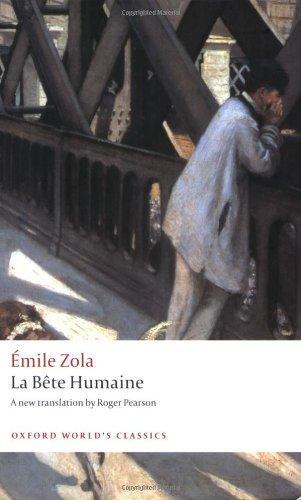 La Bête Humaine (Oxford World's Classics)