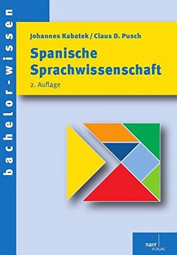 Spanische Sprachwissenschaft: Eine Einführung (bachelor-wissen) Taschenbuch – 14. September 2011 Johannes Kabatek Claus Dieter Pusch Gunter Narr Verlag 3823366580