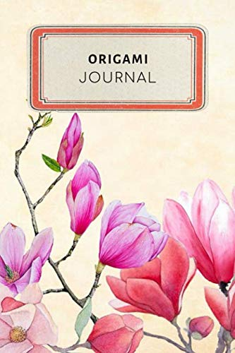 - Origami Journal: Vintage Floral Dotted Grid Bullet Journal Notebook - 100 pages 6 x 9 inches Log Book (Hobbies Journal Series Volume 1)