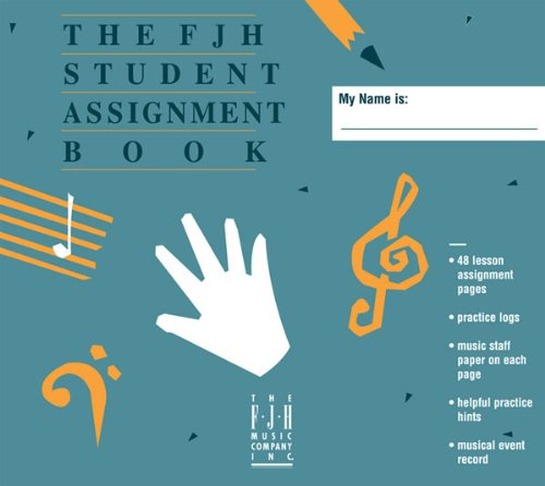 The FJH Student Assignment Book (Assignment Student Book)