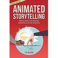 Animated Storytelling (2nd Edition)