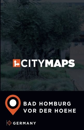 Bad Homburg Germany Map.City Maps Bad Homburg Vor Der Hoehe Germany James Mcfee