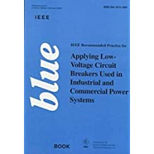 ieee blue book ieee recommended practice for applying low voltage circuit breakers used in industrial and commercial power systems the ieee color book - Ieee Color Books