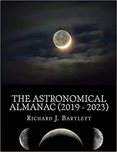 The Astronomical Almanac A Comprehensive Guide to Night Sky Events 2019-2023