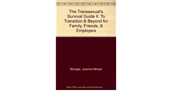 Beyond guide survival transition transsexual