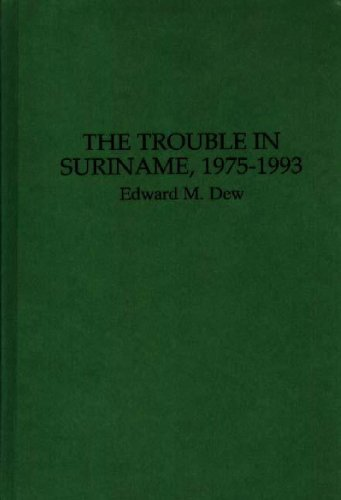 The Trouble in Suriname, 1975-1993: