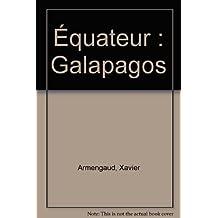 Equateur, Galapagos