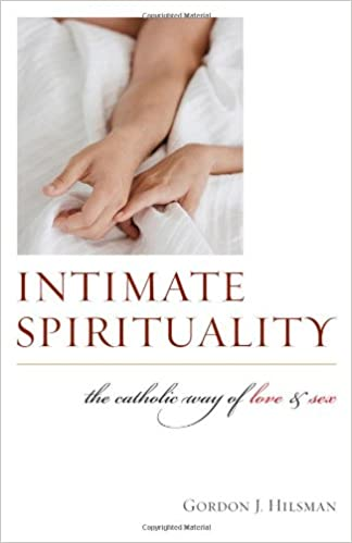 Catholic intimate love sex spirituality way