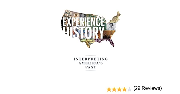 Amazon experience history interpreting americas past ebook amazon experience history interpreting americas past ebook james west davidson brian delay christine leigh heyrman mark lytle michael stoff fandeluxe Gallery