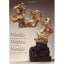 Worlds Within Worlds: The Richard Rosenblum Collection of Chinese Scholars' Rocks