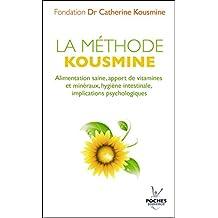 La méthode Kousmine (nouvelle édition) (Poches) (French Edition)