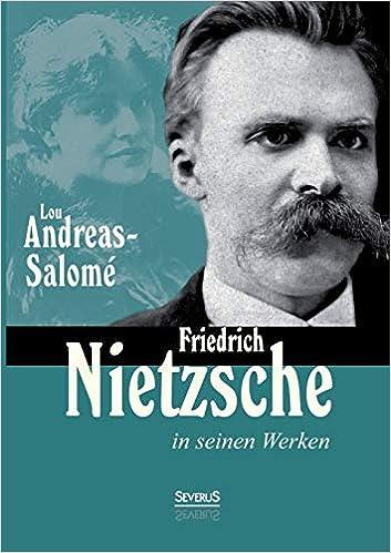 Friedrich Nietzsche in seinen Werken: Amazon.es: Andreas-Salomé, Lou: Libros en idiomas extranjeros