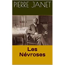 Les Névroses (French Edition)