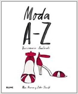 f7836e12b Moda de la A-Z  Diccionario ilustrado  Amazon.es  Alex Newman