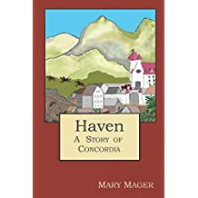 Haven: A Story of Concordia