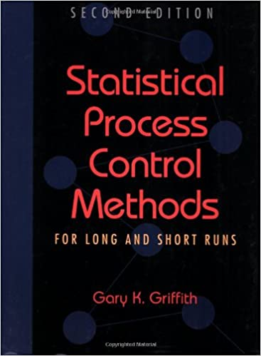 Book Statistical Process Control Methods for Long and Short Runs